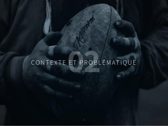 5 CONTEXTE ET PROBLÉMATIQUE 02 5