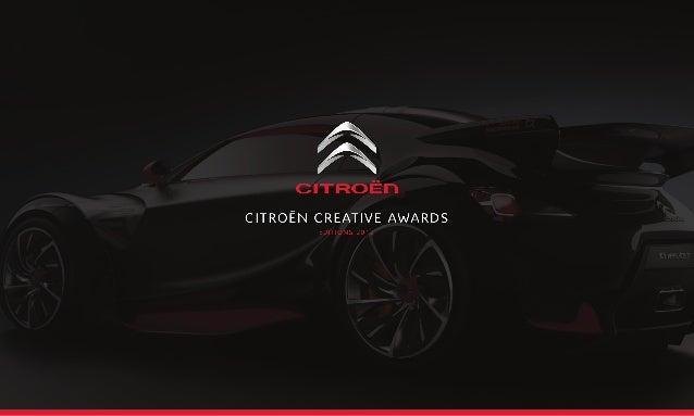 SOMMAIRE L'équipe3 Le Contexte 4 La légende Citroen 5 Le brief 6 La position de Citroën 7 Personas8 Benchmark concurrentie...