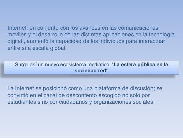 Internet, en conjunto con los avances en las comunicaciones  móviles y el desarrollo de las distintas aplicaciones en la t...