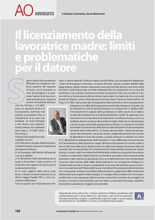 AO  AVVOCATO  di Cristiano Cominotto, Anna Mastroeni  Il licenziamento della lavoratrice madre: limiti e problematiche per...