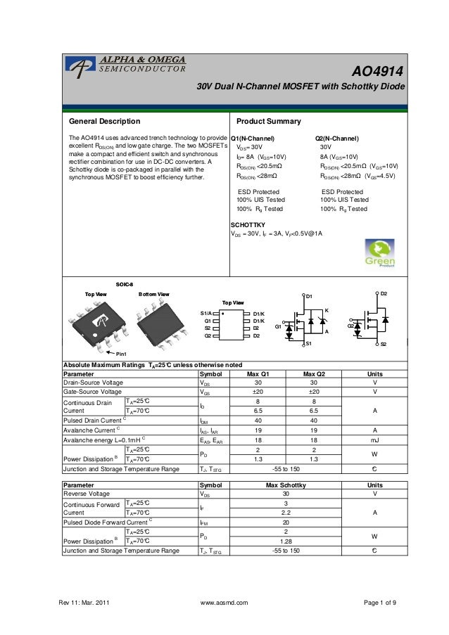 AO4914 30V Dual N-Channel MOSFET with Schottky Diode General Description Product Summary Q1(N-Channel) Q2(N-Channel) VDS= ...