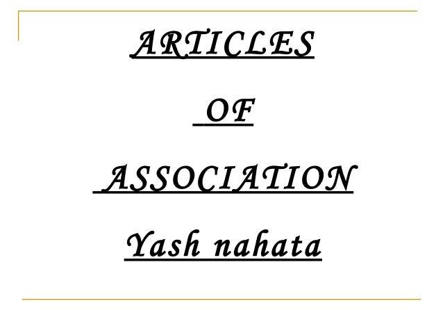 ARTICLES OF ASSOCIATION Yash nahata