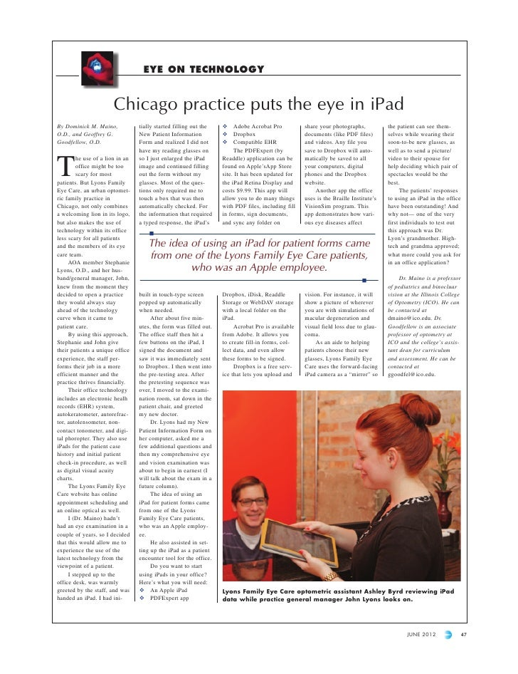 EYE ON TECHNOLOGY                       Chicago practice puts the eye in iPadBy Dominick M. Maino,             tially star...