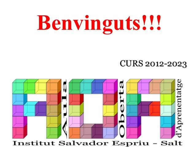 CURS 2012-2023CURS 2012-2023 Benvinguts!!!