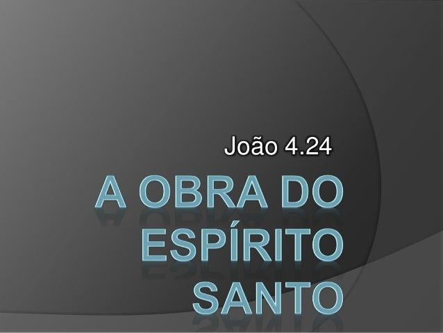João 4.24