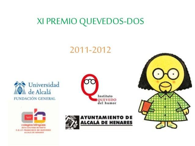XI PREMIOQUEVEDOS-DOS 2011-2012