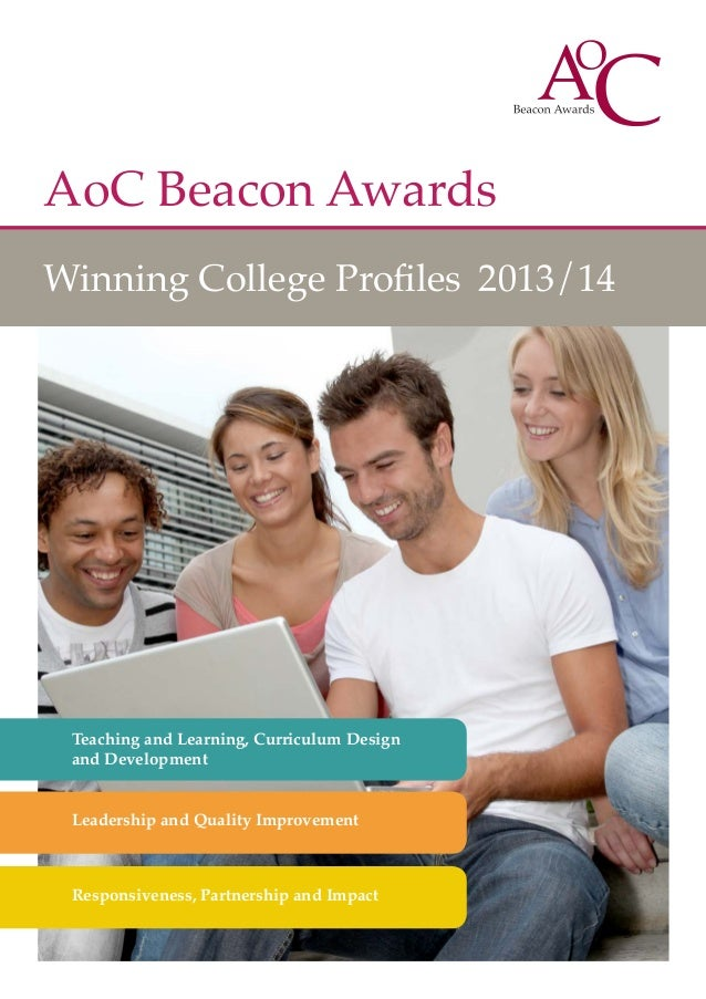 AoC Beacon Awards Winning College Profiles 2013/14  Teaching and Learning, Curriculum Design and Development Leadership an...