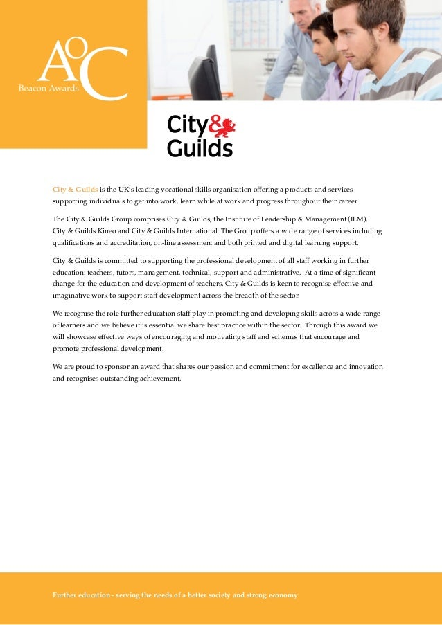 The Awards 10 City & Guilds is the UK's leading vocational skills organisation offering a products and services supporting...