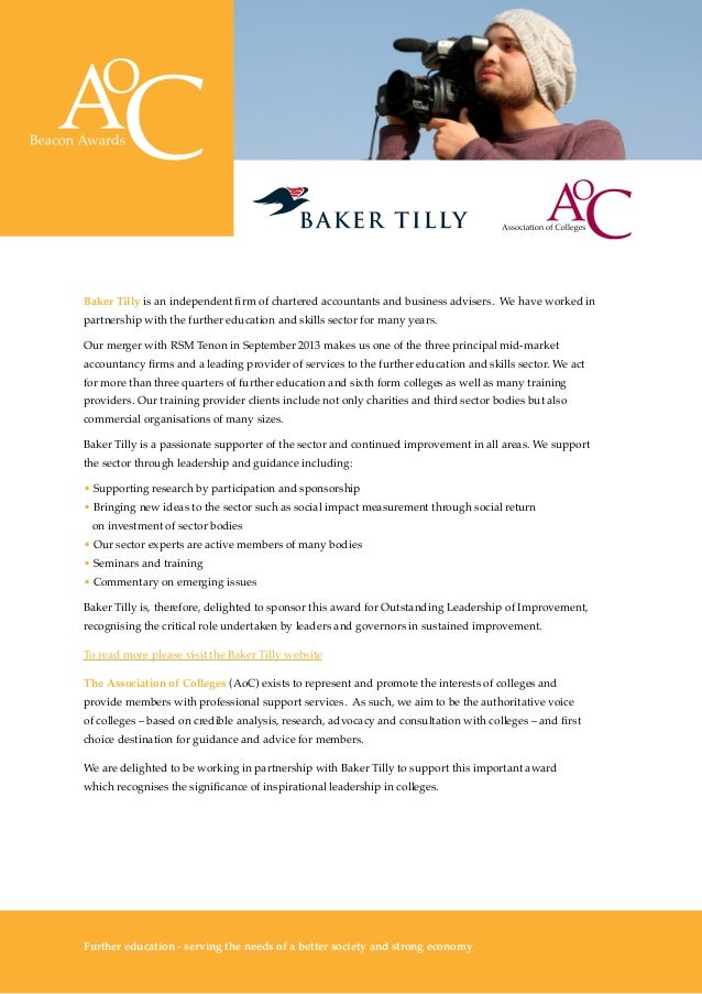 The Awards 10 Baker Tilly is an independent firm of chartered accountants and business advisers. We have worked in partner...