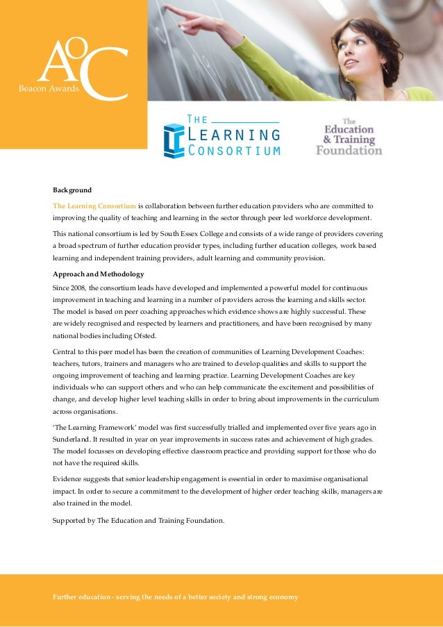 The Awards 10 Background The Learning Consortium is collaboration between further education providers who are committed to...