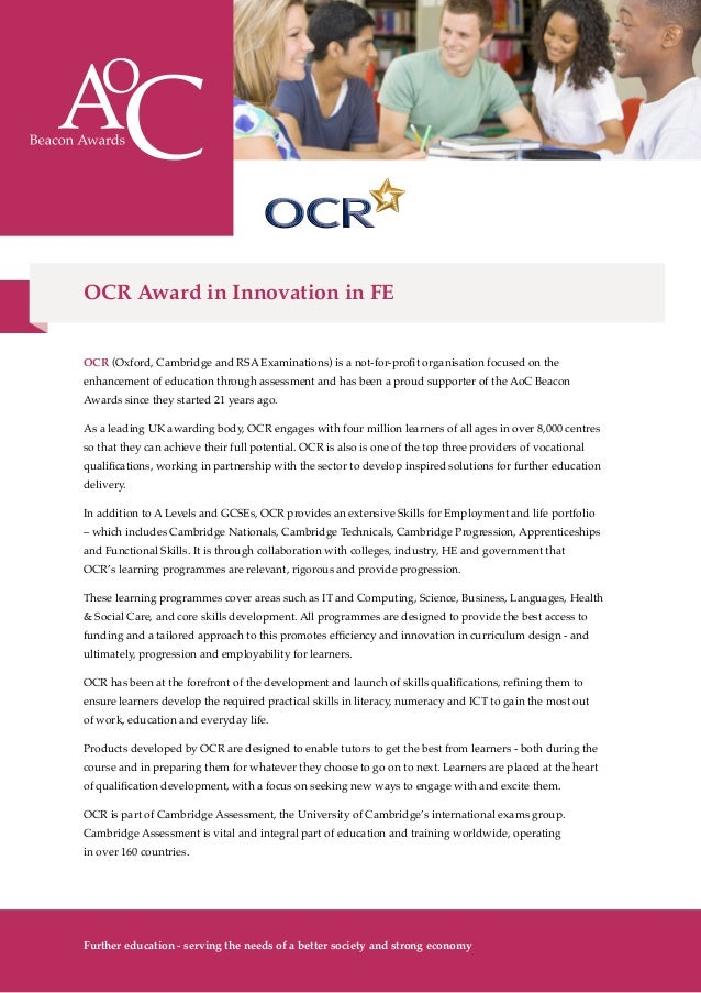 OCR (Oxford, Cambridge and RSA Examinations) is a not-for-profit organisation focused on the enhancement of education thro...
