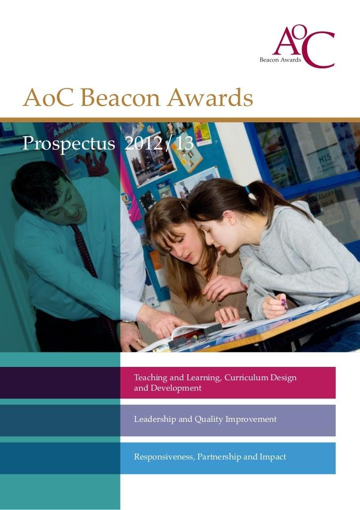 AoC Beacon Awards   AoC Beacon AwardsProspectus 2012/13    Prospectus 2012/13         Teaching and Learning, Curriculum De...