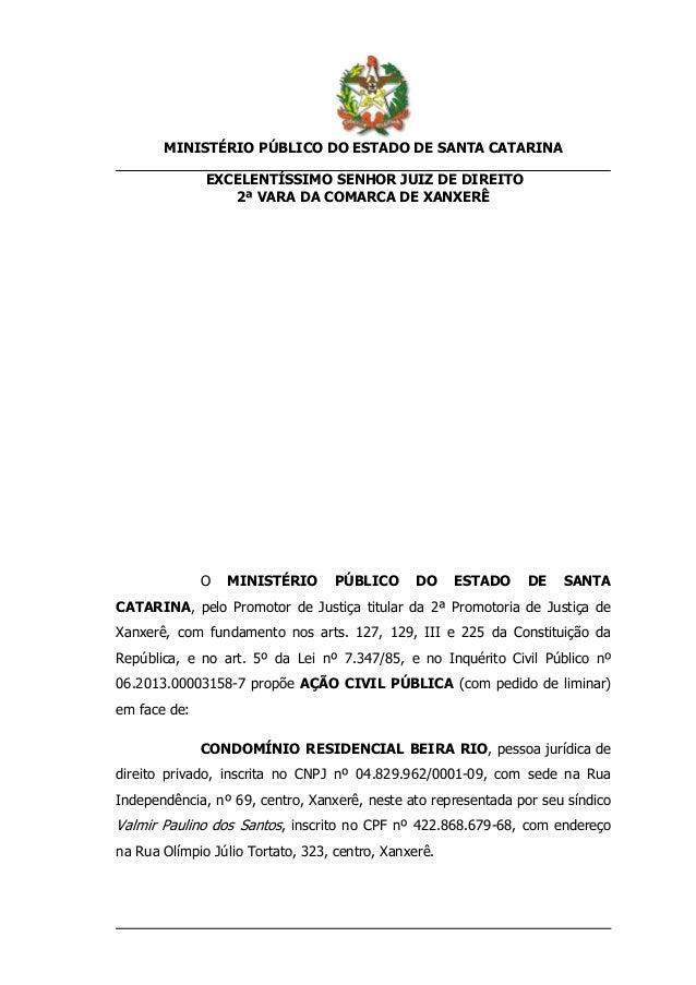 MINISTÉRIO PÚBLICO DO ESTADO DE SANTA CATARINAEXCELENTÍSSIMO SENHOR JUIZ DE DIREITO2ª VARA DA COMARCA DE XANXERÊO MINISTÉR...