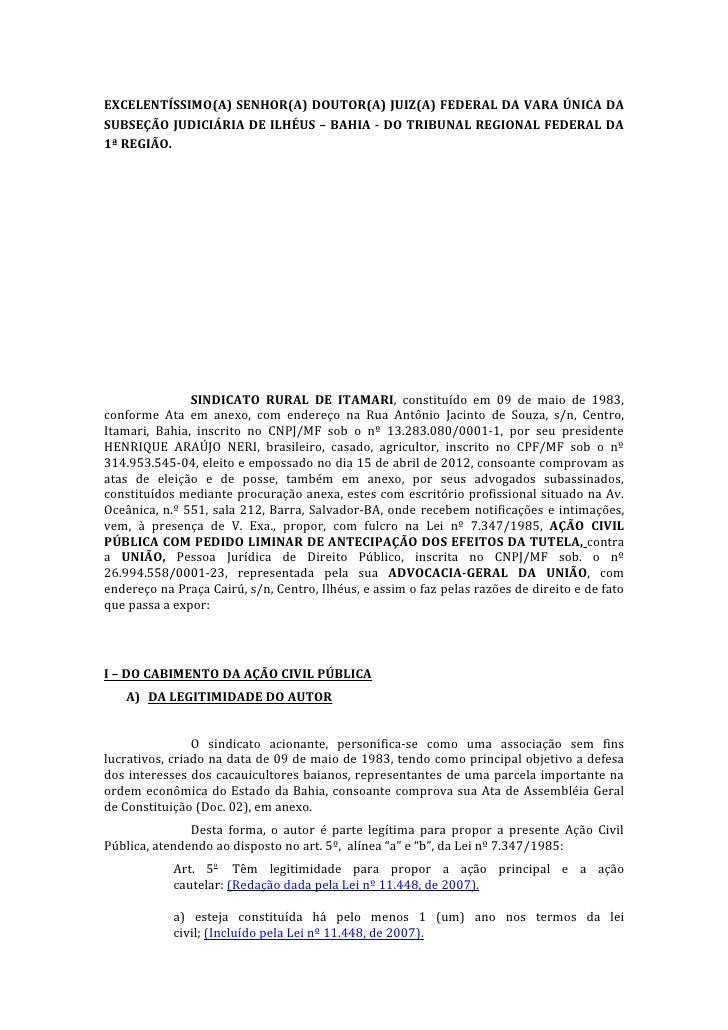 EXCELENTÍSSIMO(A) SENHOR(A) DOUTOR(A) JUIZ(A) FEDERAL DA VARA ÚNICA DASUBSEÇÃO JUDICIÁRIA DE ILHÉUS – BAHIA - DO TRIBUNAL ...