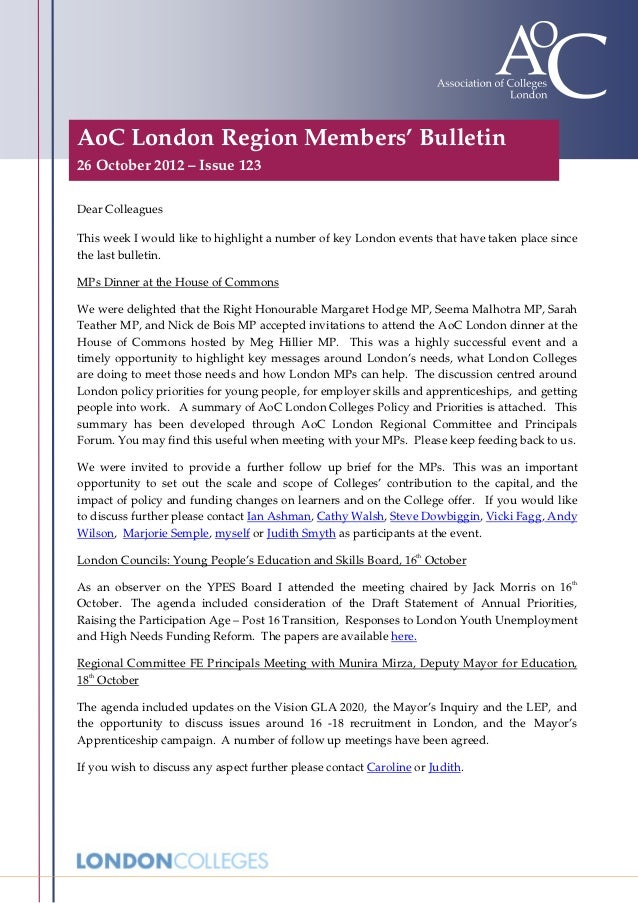 AoC London Region Members' Bulletin26 October 2012 – Issue 123Dear ColleaguesThis week I would like to highlight a number ...