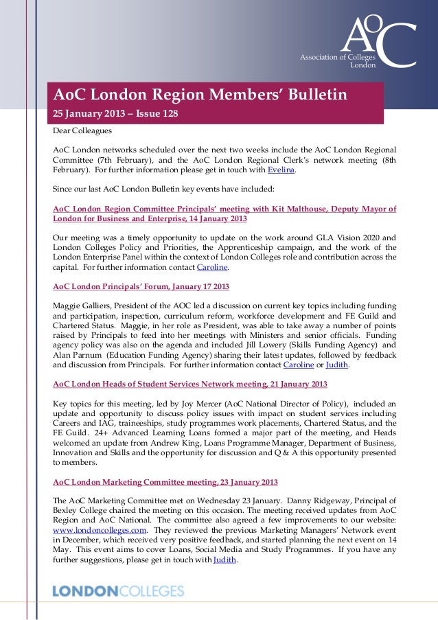 AoC London Region Members' Bulletin25 January 2013 – Issue 128Dear ColleaguesAoC London networks scheduled over the next t...