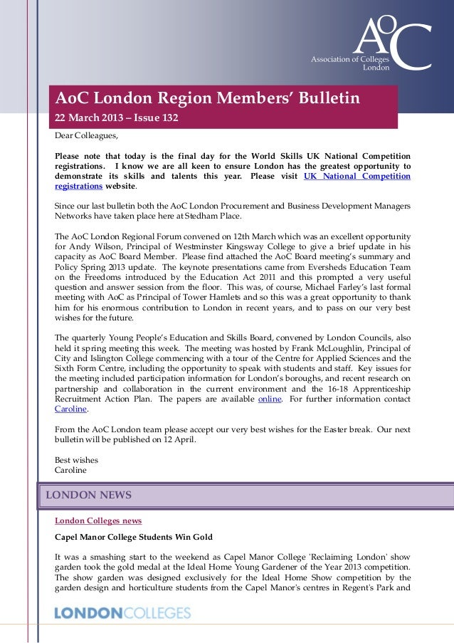 AoC London Region Members' Bulletin 22 March 2013 – Issue 132 Dear Colleagues, Please note that today is the final day for...