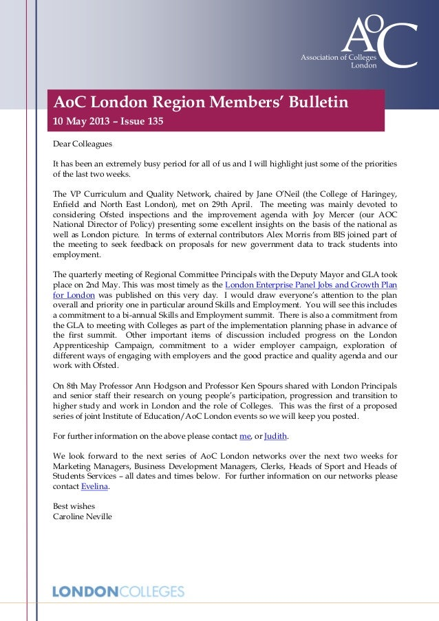 AoC London Region Members' Bulletin10 May 2013 – Issue 135Dear ColleaguesIt has been an extremely busy period for all of u...