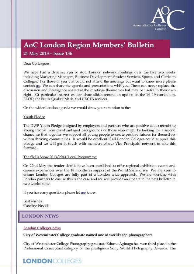 AoC London Region Members' Bulletin24 May 2013 – Issue 136Dear Colleagues,We have had a dynamic run of AoC London network ...
