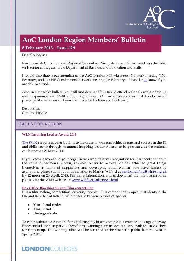 AoC London Region Members' Bulletin 8 February 2013 – Issue 129 Dear Colleagues Next week AoC London and Regional Committe...
