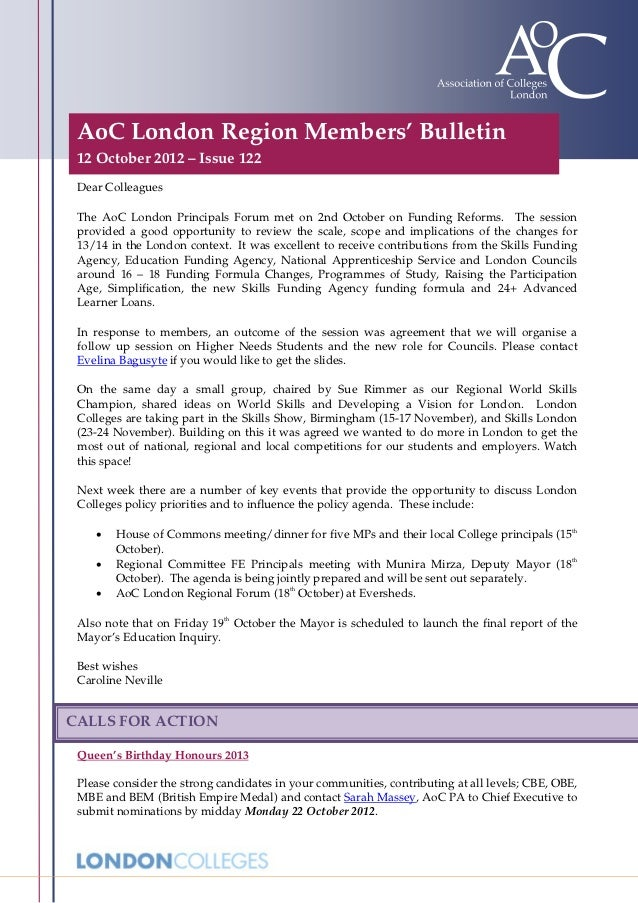 AoC London Region Members' Bulletin 12 October 2012 – Issue 122 Dear Colleagues The AoC London Principals Forum met on 2nd...
