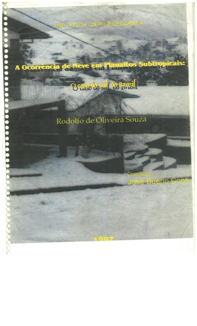 A ocorrencia de neve em planaltos subtropicais
