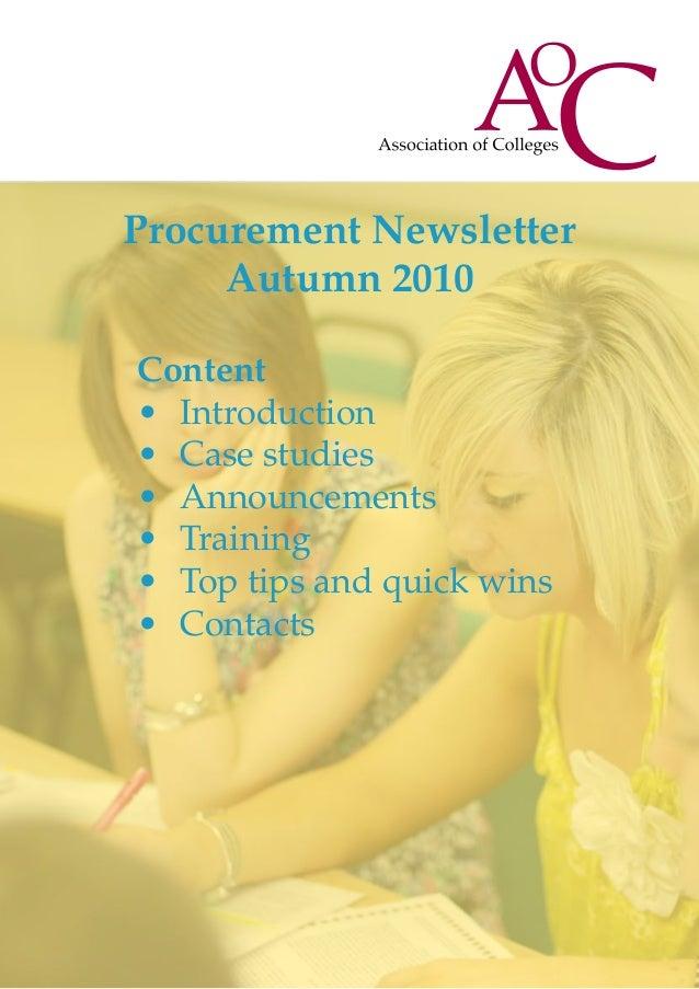 Content • Introduction • Case studies • Announcements • Training • Top tips and quick wins • Contacts Procurement Ne...