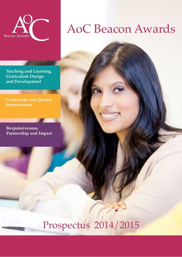 AoC Beacon Awards Prospectus 2014/2015 Teaching and Learning, Curriculum Design and Development Leadership and Quality Imp...