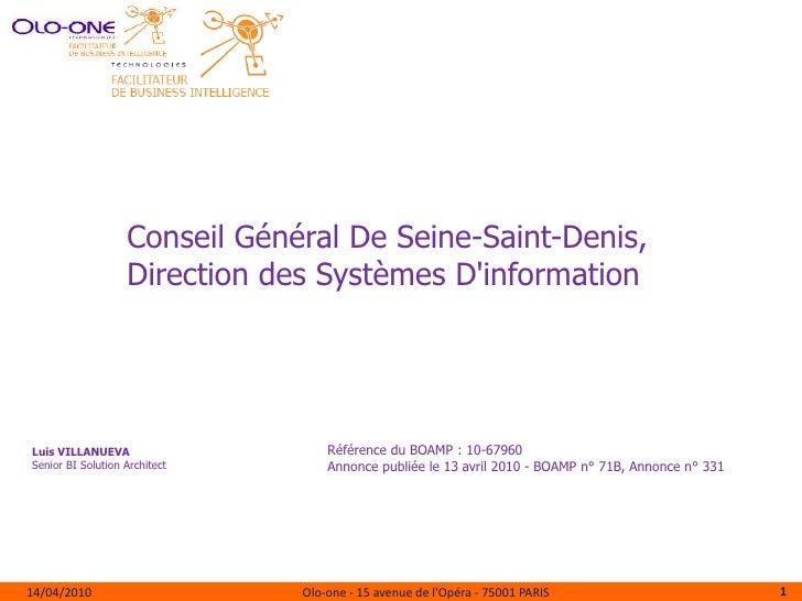 Conseil Général De Seine-Saint-Denis, <br />Direction des Systèmes D'information<br />Référence du BOAMP : 10-67960<br />A...