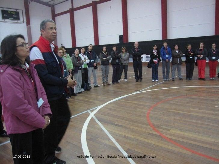 17-03-2012   Ação de Formação - Boccia (modalidade paralímpica)