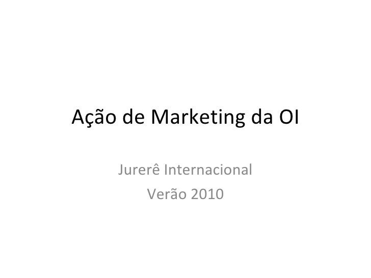 Ação de Marketing da OI Jurerê Internacional Verão 2010