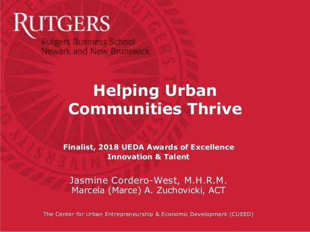 Finalist, 2018 UEDA Awards of Excellence Innovation & Talent Jasmine Cordero-West, M.H.R.M. Marcela (Marce) A. Zuchovicki,...