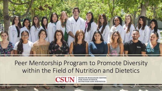 Peer Mentorship Program to Promote Diversity within the Field of Nutrition and Dietetics