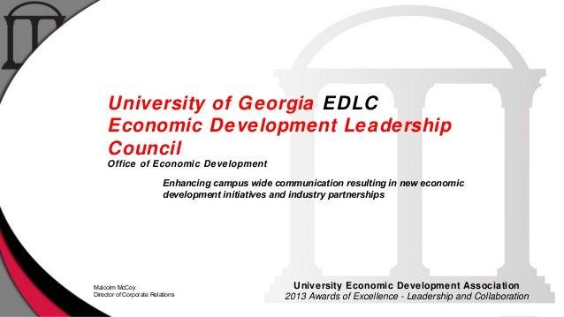 University of Georgia EDLC Economic Development Leadership Council Office of Economic Development Enhancing campus wide co...