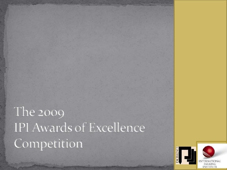 The 2009IPI Awards of ExcellenceCompetition<br />
