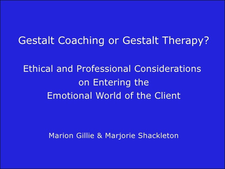 Gestalt coaching or gestalt therapy gestalt coaching or gestalt therapy gestalt coaching or gestalt therapy ethical and professional considerations outline of a fandeluxe Image collections