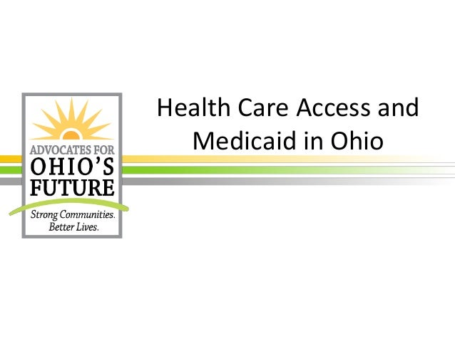 Health Care Access and Medicaid in Ohio