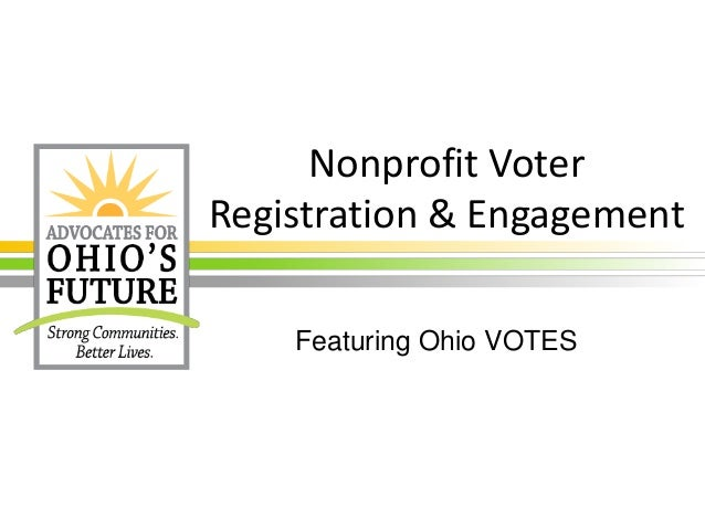 Nonprofit Voter  Registration & Engagement  Featuring Ohio VOTES