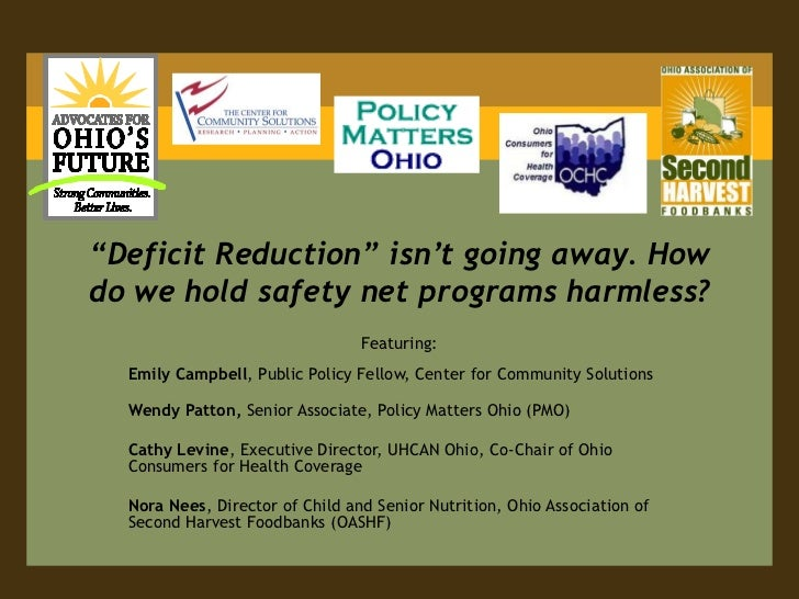 """""""Deficit Reduction"""" isn't going away. How do we hold safety net programs harmless?<br />Featuring:<br />Emily Campbell, Pu..."""