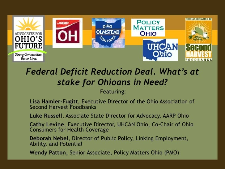 Federal Deficit Reduction Deal. What's at stake for Ohioans in Need?<br />Featuring:<br />Lisa Hamler-Fugitt, Executive Di...
