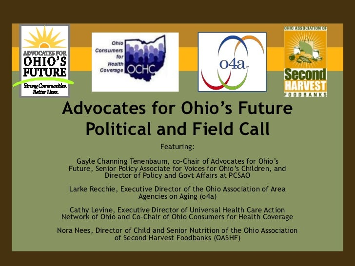 Advocates for Ohio's Future Political and Field Call<br />Featuring:<br />Gayle Channing Tenenbaum, co-Chair of Advocates ...