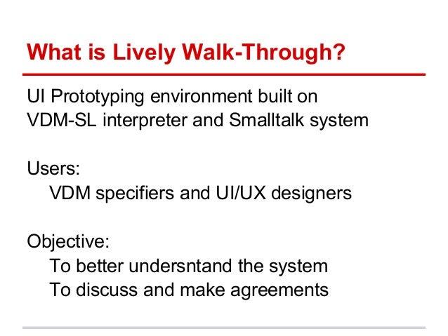 Lively Walk-Through: A Lightweight Formal Method in UI/UX design Slide 3