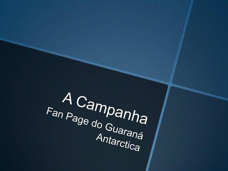 Blogueiros na Ação Fan Page do Guaraná Antarctica Slide 3