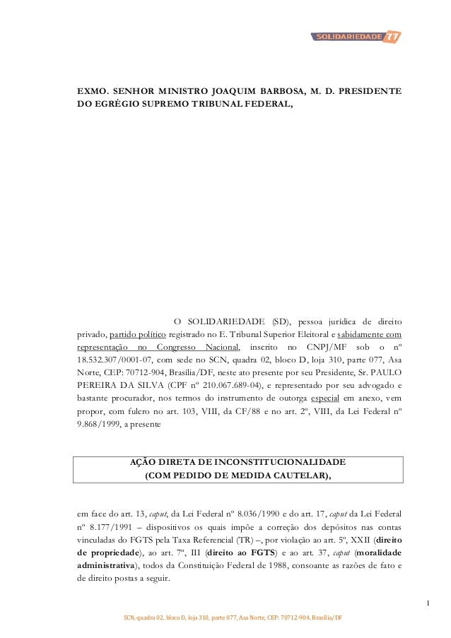 EXMO. SENHOR MINISTRO JOAQUIM BARBOSA, M. D. PRESIDENTE DO EGRÉGIO SUPREMO TRIBUNAL FEDERAL,  O SOLIDARIEDADE (SD), pessoa...