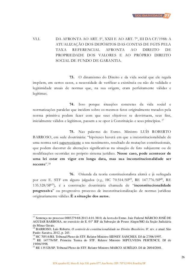 VI.I.  DA AFRONTA AO ART. 5º, XXII E AO ART. 7º, III DA CF/1988: A ATUALIZAÇÃO DOS DEPÓSITOS DAS CONTAS DE FGTS PELA TAXA ...