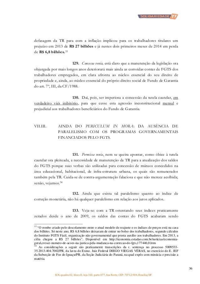 defasagem da TR para com a inflação implicou para os trabalhadores titulares um prejuízo em 2013 de R$ 27 bilhões e já nes...