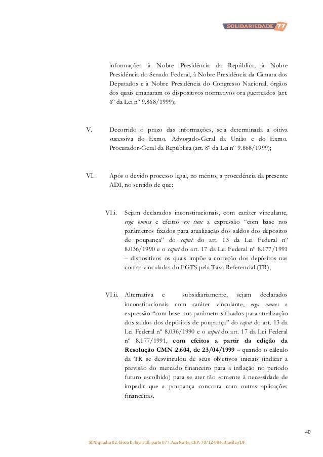 informações à Nobre Presidência da República, à Nobre Presidência do Senado Federal, à Nobre Presidência da Câmara dos Dep...
