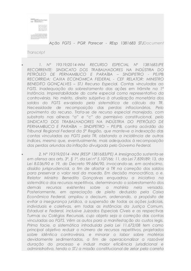 Ação FGTS - PGR Parecer - REsp 1381683 STJDocument Transcript • 1. Nº 19319/2014-WM RECURSO ESPECIAL Nº 1381683/PE RECORRE...