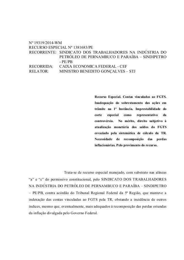 Nº 19319/2014-WM RECURSO ESPECIAL Nº 1381683/PE RECORRENTE: SINDICATO DOS TRABALHADORES NA INDÚSTRIA DO PETRÓLEO DE PERNAM...
