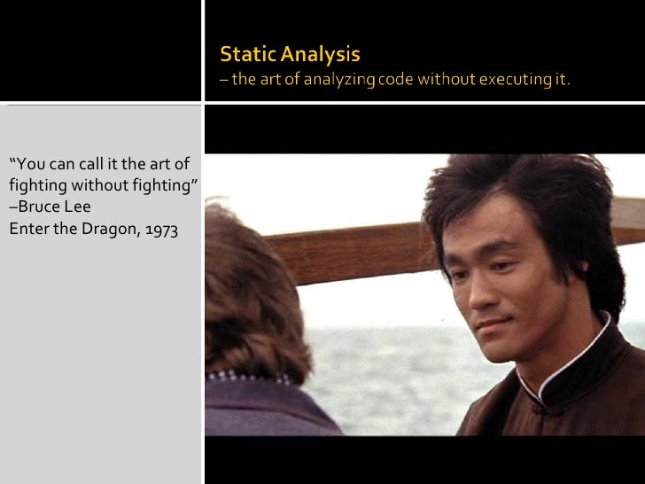 Static Analysis The Art Of Fighting Without Fighting